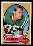 1970 Topps #47   Gary Ballman Front Thumbnail