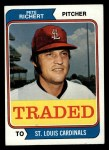 1974 Topps Traded #348 T Pete Richert  Front Thumbnail