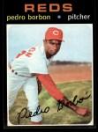 1971 Topps #613   Pedro Borbon Front Thumbnail