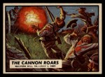 1962 Topps Civil War News #28   The Cannon Roars Front Thumbnail