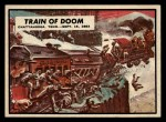 1962 Topps Civil War News #53   Train of Doom Front Thumbnail