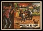1962 Topps Civil War News #41   Protecting His Family Front Thumbnail