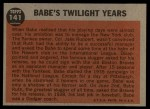 1962 Topps #141 A Twilight Years  -  Babe Ruth Back Thumbnail