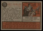 1962 Topps #128 GRN  Art Fowler Back Thumbnail