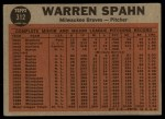 1962 Topps #312  Spahn Shows No-Hit Form  -  Warren Spahn Back Thumbnail