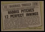1961 Topps #410  Haddix Pitches 12 Perfect Innings  -  Harvey Haddix Back Thumbnail